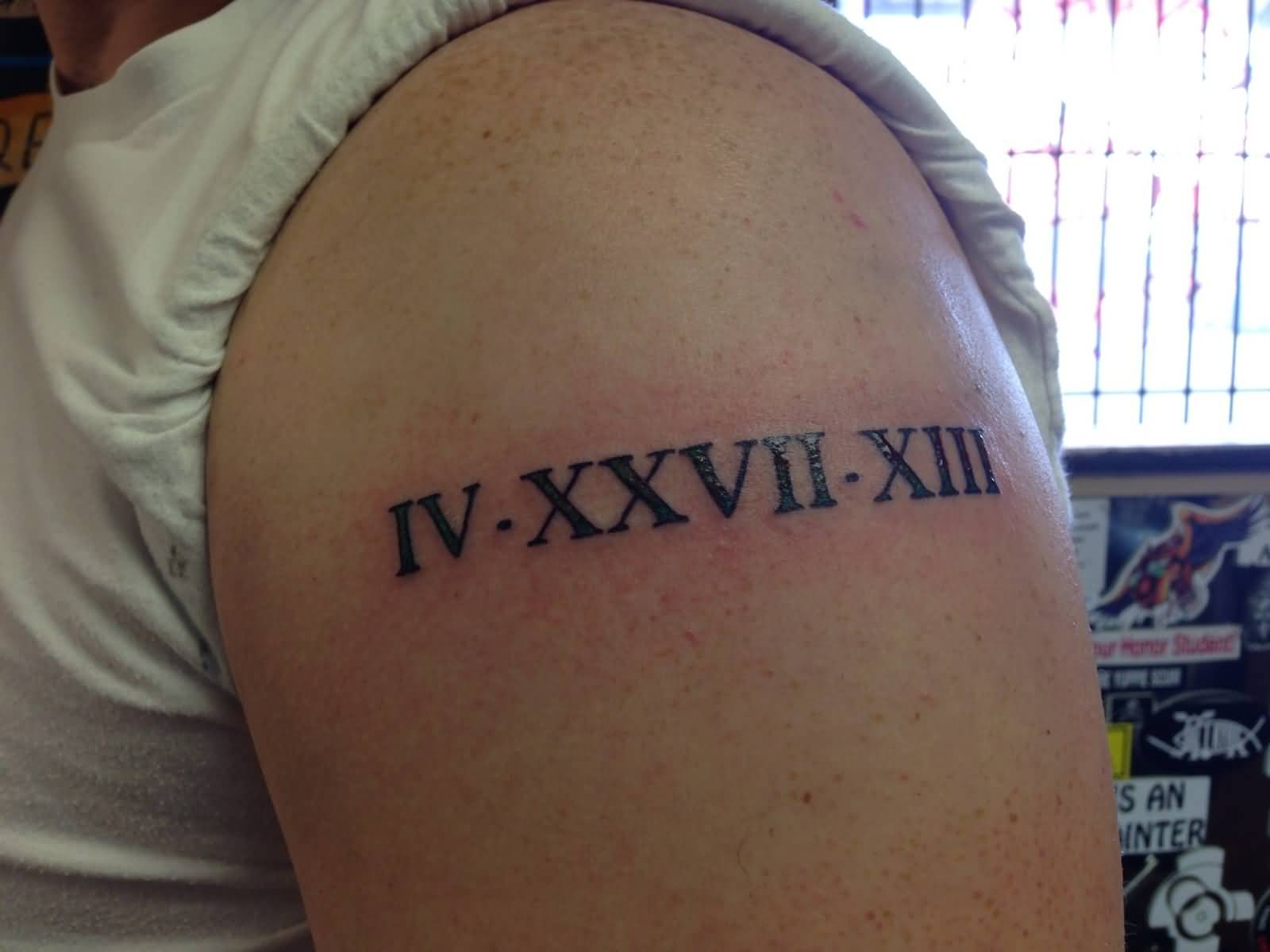 21 Amazing Shoulder Roman Numerals Tattoos with regard to proportions 1600 X 1200