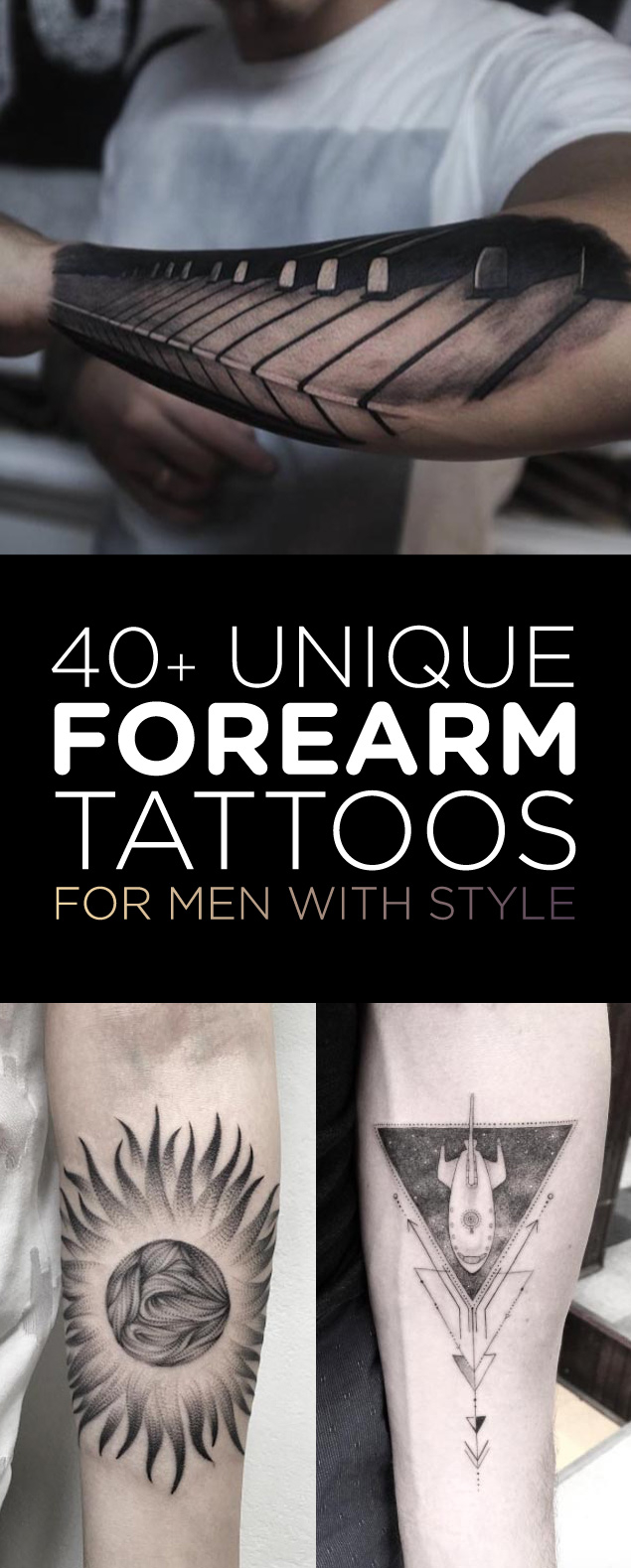 40 Unique Forearm Tattoos For Men With Style Tattooblend for measurements 635 X 1579